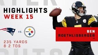 Ben Roethlisberger Highlights vs. Patriots