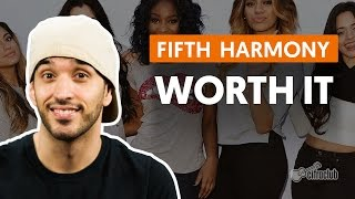 Worth It - Fifth Harmony (aula de violão completa)