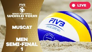 Muscat 1-Star 2018 - Men semi final 1 - Beach Volleyball World Tour