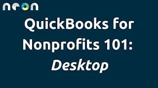 QuickBooks for Nonprofits 101: Desktop