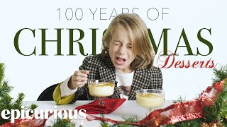 Kids Try 100 Years of Christmas Desserts   Bon Appetit