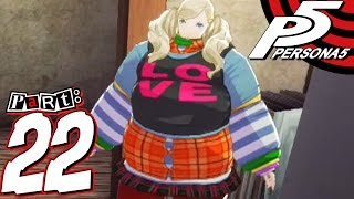 Persona 5 - Part 22 - Dang She Thicc