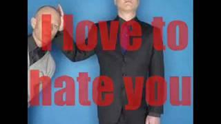 Erasure Love To Hate You with Lyrics
