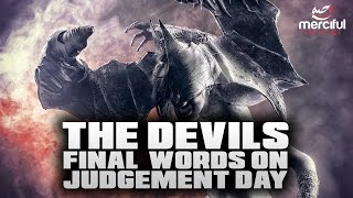 The Devils Final Words on Judgement Day