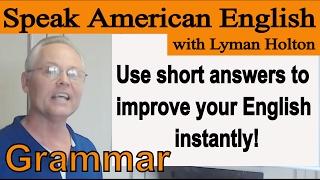 Speak English - Learn English Grammar! #9: Learn American English - Speak American English