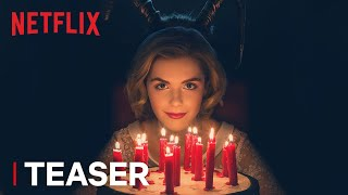 Chilling Adventures of Sabrina | Teaser: Happy Birthday [HD] | Netflix