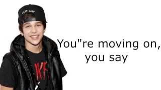 Austin Mahone - What About Love (Lyrics + Pictures)