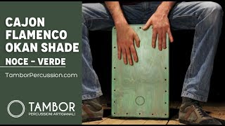 Cajon Flamenco Artigianale Professionale modello Okan Shade Noce Verde