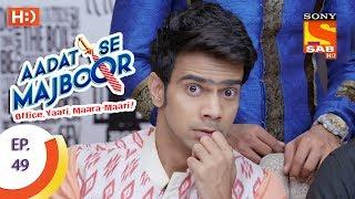 Aadat Se Majboor - Ep 49 - Webisode - 8th December, 2017