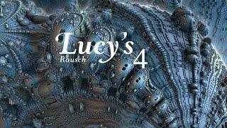 Lucy's Rausch 4 ist da!