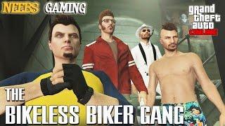 GTA 5 Online - The Bikeless Bikers - Episode #7