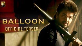 Balloon - Official Teaser | Jai, Anjali, Janani Iyer | Yuvan Shankar Raja | Sinish