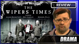 The Wipers Times - Movie Review (2013)