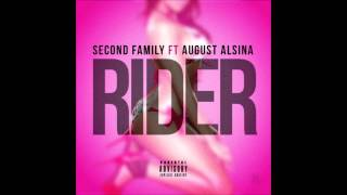 Second Family - Rider Ft August Alsina   www.secondfamilyfirst.com