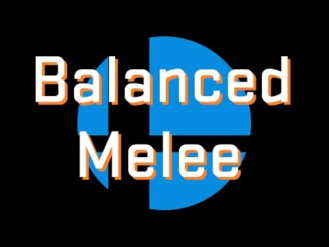 watch Balanced Melee Project -All Your Dreams Are Here!-