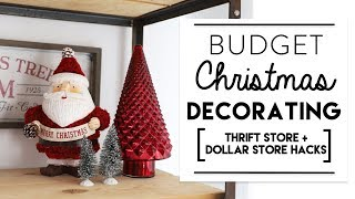 BUDGET CHRISTMAS DECORATING | How to Decorate for the Holidays on a Budget!