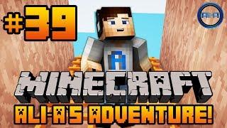 Minecraft - Ali-A's Adventure #39! -
