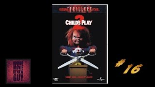 Child's Play 2 - Horror Movie Review Guy |  Vid 16 | (HMRG Oldies)