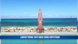 Lindsey Vonn: Sexy oben-ohne Kopfstand