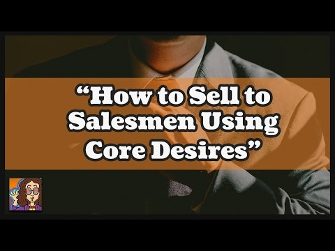 Xxx Mp4 How To Sell To Salesmen Using Core Desires Learned From Gary Halbert 3gp Sex