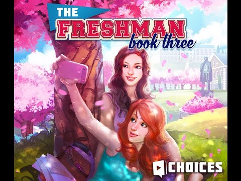 Choices: Stories You Play - The Freshman Book 3 Chapter 10