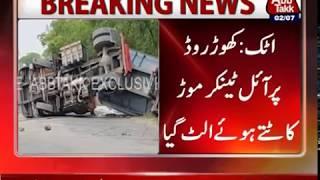 Attock: Oil Tanker overturns after making sharp turn on Khor Road