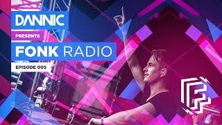 Dannic presents Fonk Radio 005