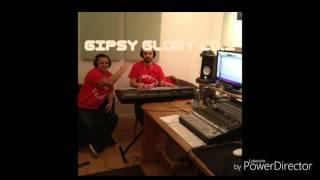 Gipsy Glory - Palo drom man lidzan