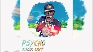 Psycho - Kick Out