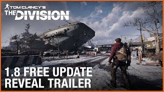Tom Clancy's The Division® : 1.8 Free Update - Resistance Reveal | Ubisoft [US]