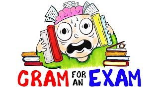 How To Cram For Your Exam (Scientific Tips)