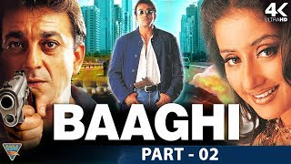 Baaghi Hindi Movie HD | Part 02 | Sanjay Dutt, Manisha Koirala, Aditya Pancholi| Eagle Hindi Movies