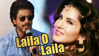 Shahrukh Khan REACTS To 'Laila O Laila' Song In Raees