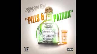 GRINDIN PUN - PILLS & PATRON (AUDIO)