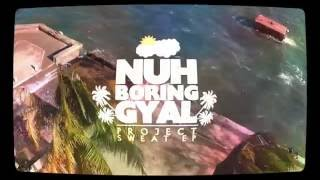 Aïdonia - NUH BORING GAL [ONE DANCE REMIX]