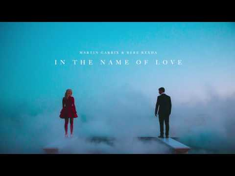 Martin Garrix & Bebe Rexha - In The Name Of Love (Official Audio)