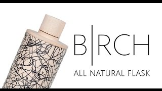 BIRCH - All natural bottle