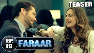 Faraar Episode 19 Teaser | Full Episode Tomorrow  5 PM | Hindi Dubbed