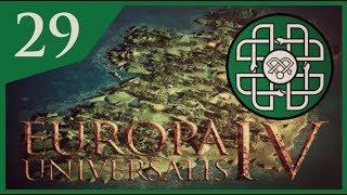 Europa Universalis IV - Luck Of The Irish #29