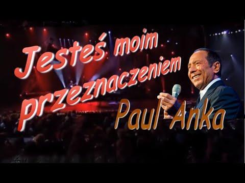 Xxx Mp4 Jesteś Moim Przeznaczeniem Paul Anka 3gp Sex