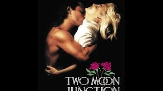 Two Moon Junction 1988 (part 1)