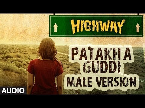 Xxx Mp4 Highway Song Patakha Guddi By AR Rahman Official Full Song Audio Alia Bhatt Randeep Hooda 3gp Sex