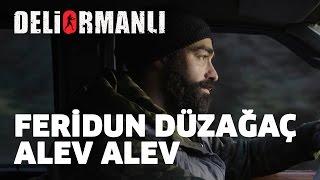 Deliormanlı l Feridun Düzağaç - Alev Alev