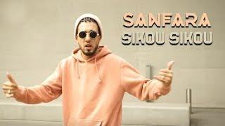 Sanfara - Sikou Sikou (Clip Officiel)