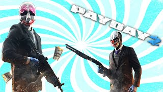 Tits Play Payday2... Again| Part 1 of 2| Massive Bank Heist