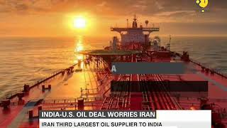 India-US oil deal worries Iran