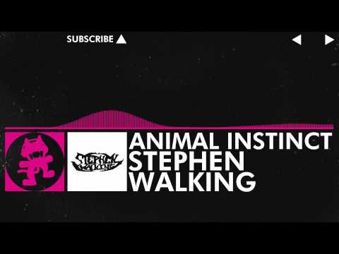 Drumstep Stephen Walking Animal Instinct Monstercat Release