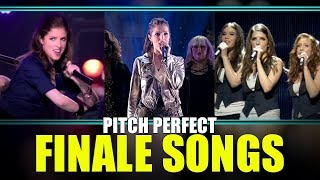 """Barden Bellas """"Finale Songs"""" - Pitch Perfect 1-3"""