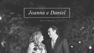 Joanna + Daniel - ''Wedding Film''