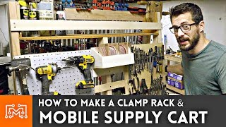 Mobile Supply Cart/Clamp Rack! // Woodworking How To